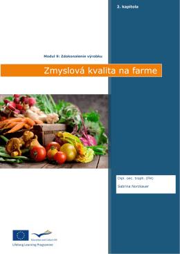 Kapitola 2 Zmyslová kvalita na farme
