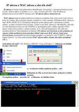 IP adresa a MAC adresa a ako ich zistiť