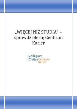 WIĘCEJ NIŻ STUDIA.pdf - Centrum Karier