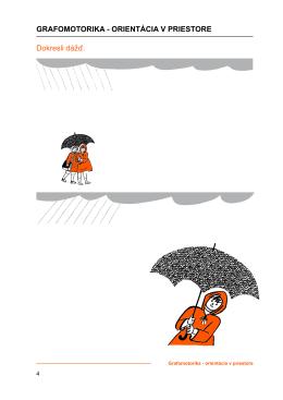 Dokresli dážď. Grafomotorika - orientácia v priestore