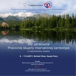 XIV. stretnutie Pracovnej skupiny intervenčnej kardiológie