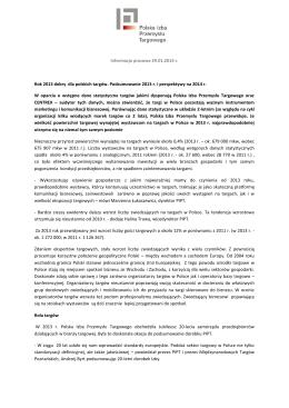Informacja prasowa 29.01.2014 r. Rok 2013 dobry dla polskich