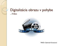 Digitalizácia obrazu v pohybe