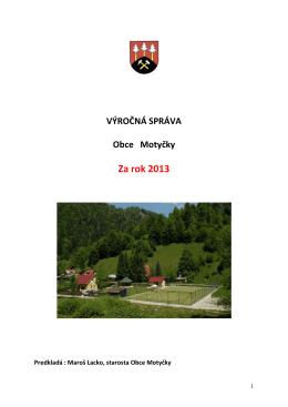 Výročná správa obce Motyčky za rok 2013