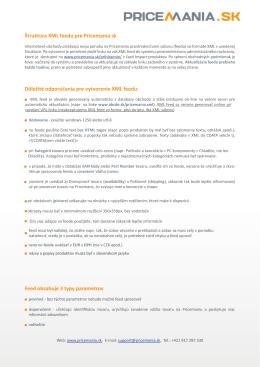 Štruktúra XML feedu pre Pricemania.sk Dôležité odporúčania pre
