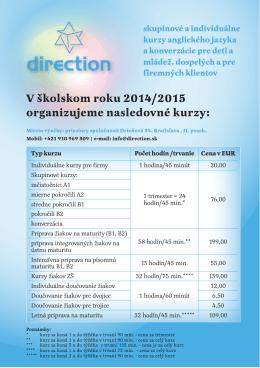 V školskom roku 2014/2015 organizujeme nasledovné