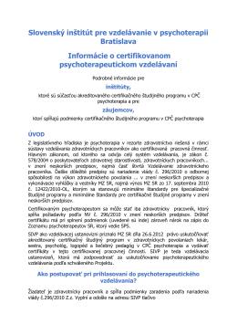 Informácie o certifikovanom psychoterapeutickom vzdelávaní