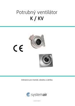 Potrubný ventilátor K / KV