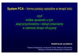 System PCA - Polskie Towarzystwo Anestezjologii i Intensywnej