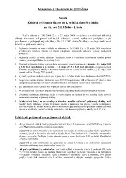 kriteria na PS 2015_16 - Gymnázium, Veľká okružná 22, ŽILINA