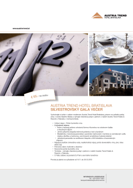 AustriA trend hotel BrAtislAvA SilveStrovSký Gala večer