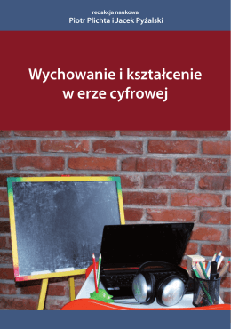 Wychowanie i kształcenie w erze cyfrowej