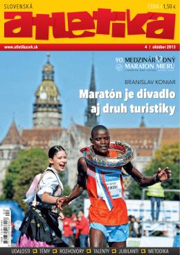 Maratón je divadlo aj druh turistiky Maratón je divadlo aj druh turistiky