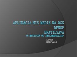 Aplikácia NIS MEDIX na OCS DFNsP Bratilsava