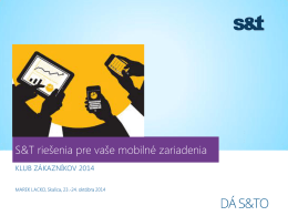 S&T riešenia pre vaše mobilné zariadenia