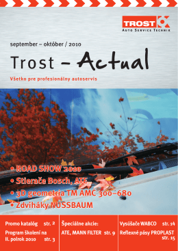 • ROAD SHOW 2010 • Stierače Bosch, ATE • 3D geometria