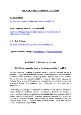 DÔLEŽITÉ UDALOSTI v týždni 26. – 30. januára R. Fico: Cui