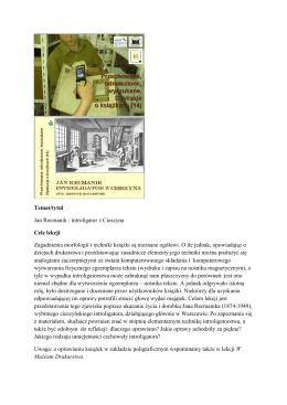 Temat/tytuł Jan Recmanik : introligator z Cieszyna Cele lekcji