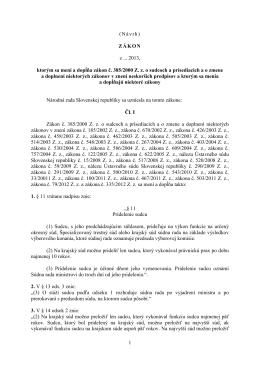 1 (Návrh) ZÁKON z 2013, ktorým sa mení a dopĺňa zákon č. 385