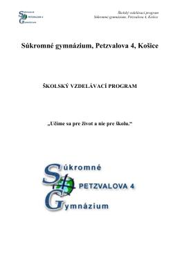 Súkromné gymnázium, Petzvalova 4, Košice