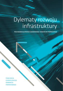 Dylematy rozwoju infrastruktury