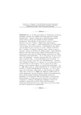 ≪ zurück blättern vor ≫ WILKOM subst. m., ab 1604; auch wilkum. 1