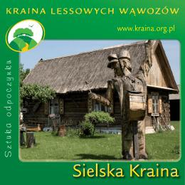 Sielska Kraina - Kraina Lessowych Wąwozów