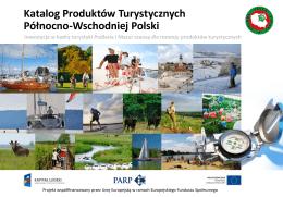 Katalog Produktów Turystycznych Północno-Wschodniej
