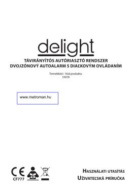 TávirányíTós auTóriaszTó rendszer dvojzónový auToalarm s