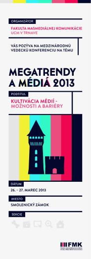médiá megatrendy a médiá 2013 Kultivácia médií