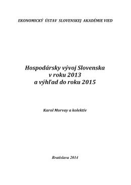 Hospodársky vývoj Slovenska v roku 2013 a výhľad do roku 2015