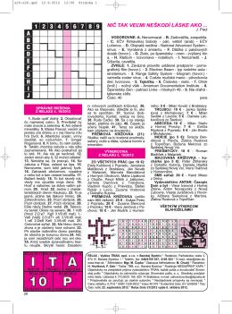 SPRÁVNE RIEŠENIA Z RELAXU č. 16/2012 1. Bude opäť drahý. 2