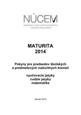 Maturita 2014/Pokyny pre predsedov ŠMK a PMK