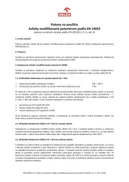 Pokyny na použitie Asfalty modifikované polymérom podľa EN
