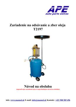Zariadenie na odsávanie a zber oleja T2197 Návod na