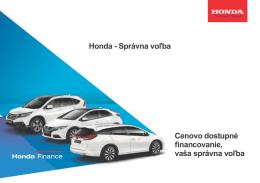 Honda - Správna voľba Cenovo dostupné financovanie, vaša