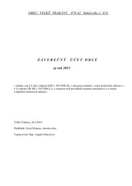 Záverečný účet 2013 - Obec Veľké Trakany