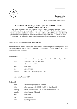 Dodatok č. 1 k Zmluve o poskytnutí nenávratného finančného