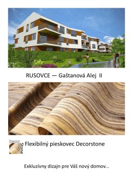 RUSOVCE — Gaštanová Alej II Flexibilný pieskovec Decorstone