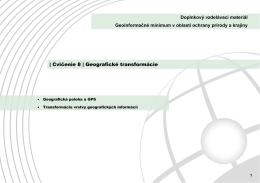 | Cvičenie 8 | Geografické transformácie