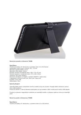 """Vhodné pro tablety s 8"""" obrazovkou s poměrem stran 4:3 a OS Android"""