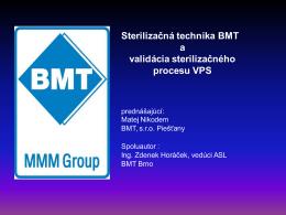 Sterilizačná technika BMT a validácia sterilizačného