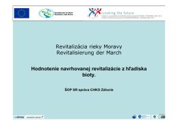 Revitalizácia rieky Moravy Revitalisierung der March Hodnotenie
