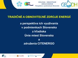 Tradičné a obnoviteľné zdroje energií na Slovensku
