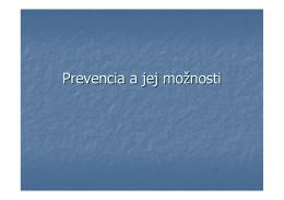 Prevencia a jej možnosti