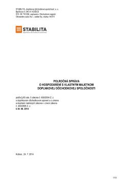 Polročná správa o hospodárení Stabilita, d.d.s., a.s. za obdobie od