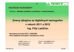 Zmeny týkajúce sa digitálnych tachografov v