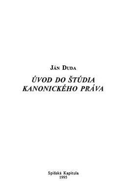 Ján DUDA, Úvod do štúdia kanonického práva, Ružomberok 2007