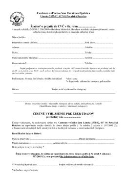 Centrum voľného času Považská Bystrica Žiadosť o prijatie do CVČ
