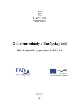 Odhalené záhady EU - Informácie o projekte